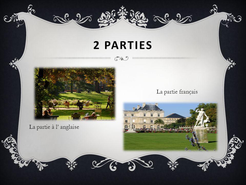 2 parties La partie français La partie à l' anglaise