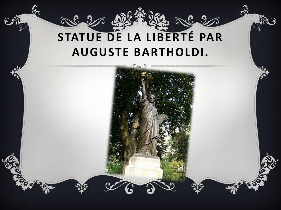 Statue de la Liberté par Auguste Bartholdi.