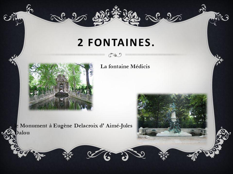 2 fontaines. La fontaine Médicis