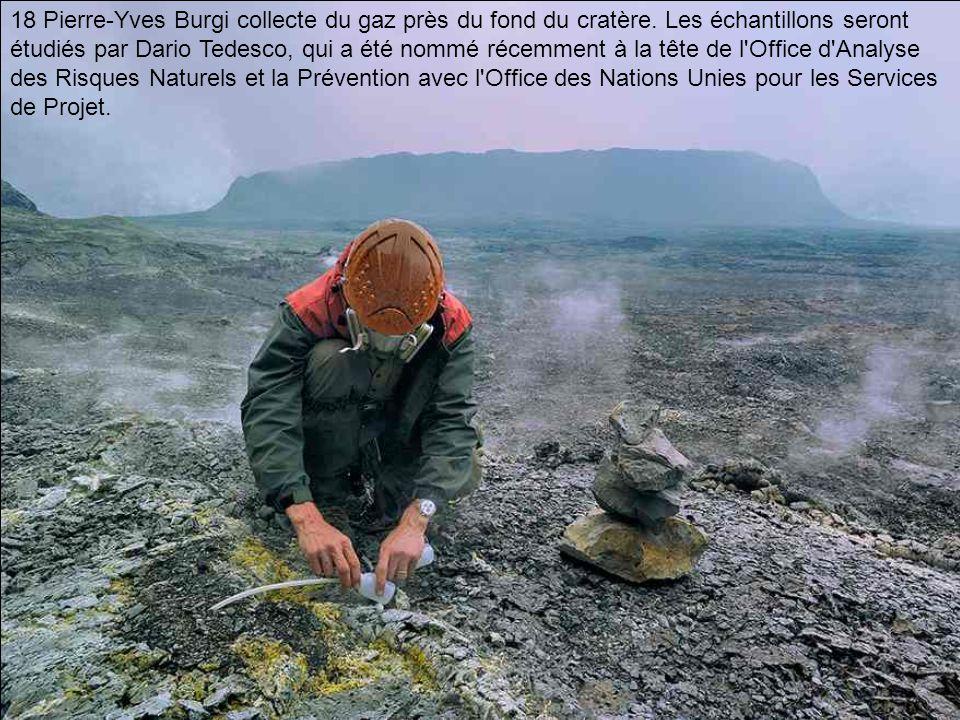 18 Pierre-Yves Burgi collecte du gaz près du fond du cratère