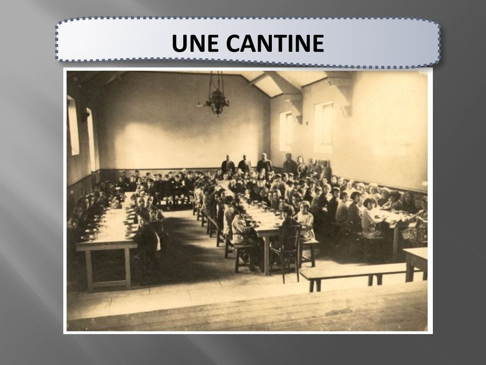 UNE CANTINE