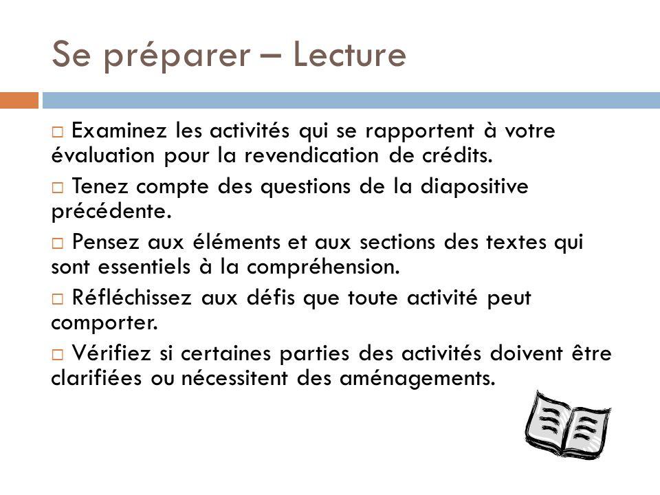 Se préparer – Lecture Examinez les activités qui se rapportent à votre évaluation pour la revendication de crédits.