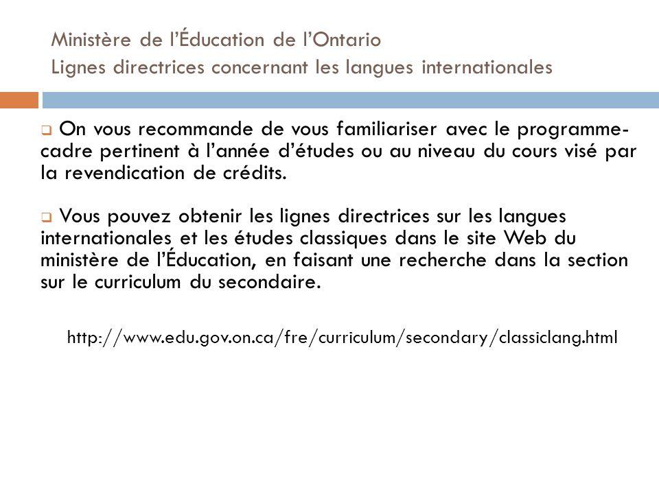 Ministère de l'Éducation de l'Ontario Lignes directrices concernant les langues internationales