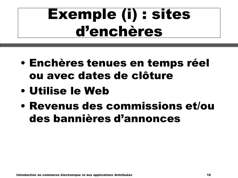 Exemple (i) : sites d'enchères