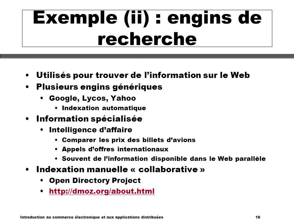 Exemple (ii) : engins de recherche