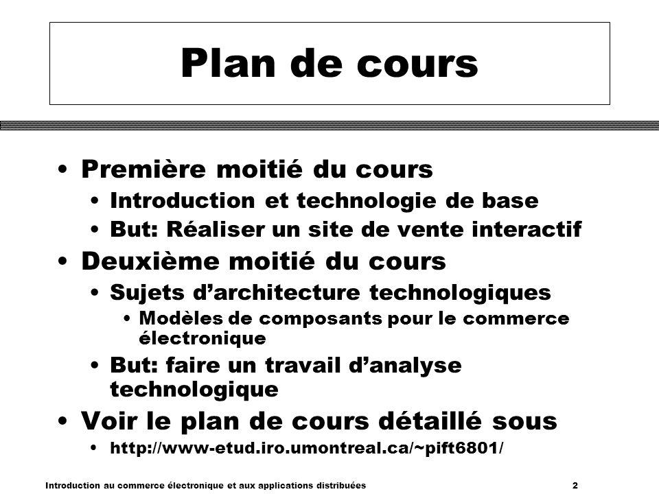 Plan de cours Première moitié du cours Deuxième moitié du cours