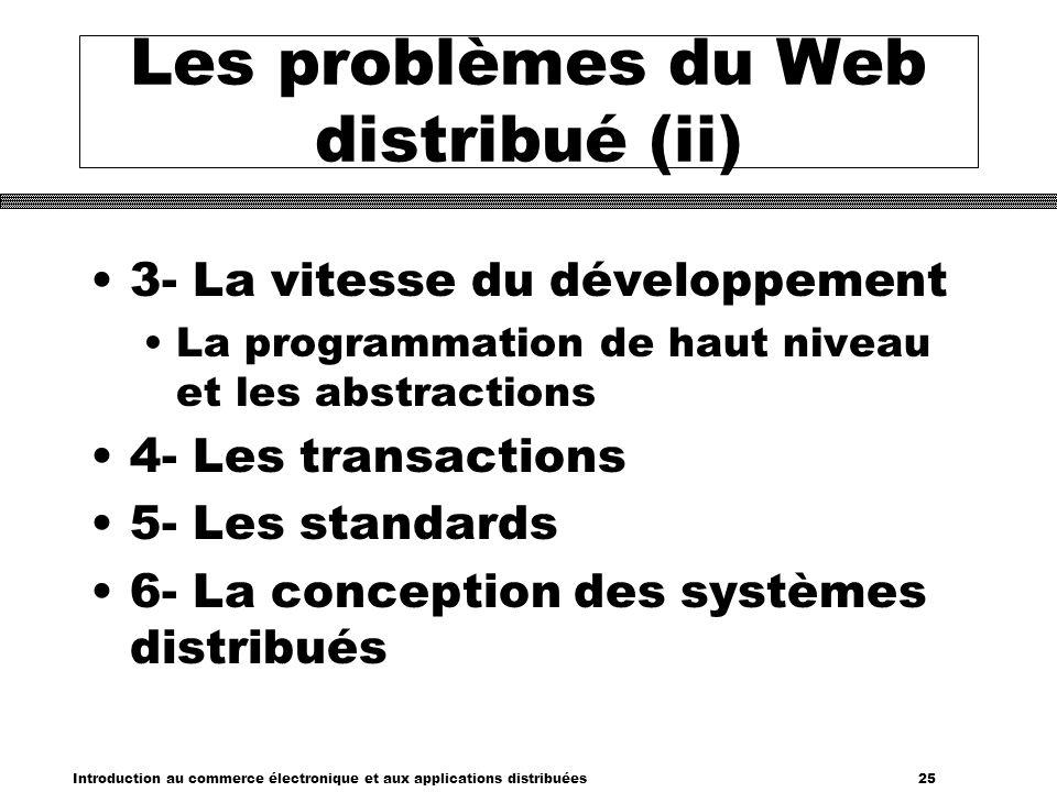 Les problèmes du Web distribué (ii)