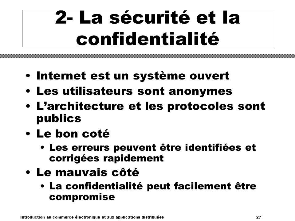 2- La sécurité et la confidentialité