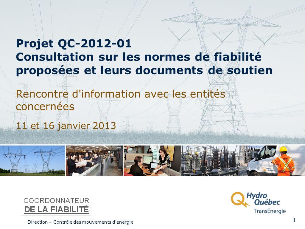 Projet QC-2012-01 Consultation sur les normes de fiabilité proposées et leurs documents de soutien