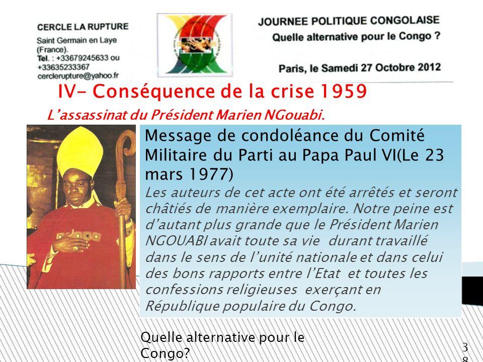 L'assassinat du Président Marien NGouabi.