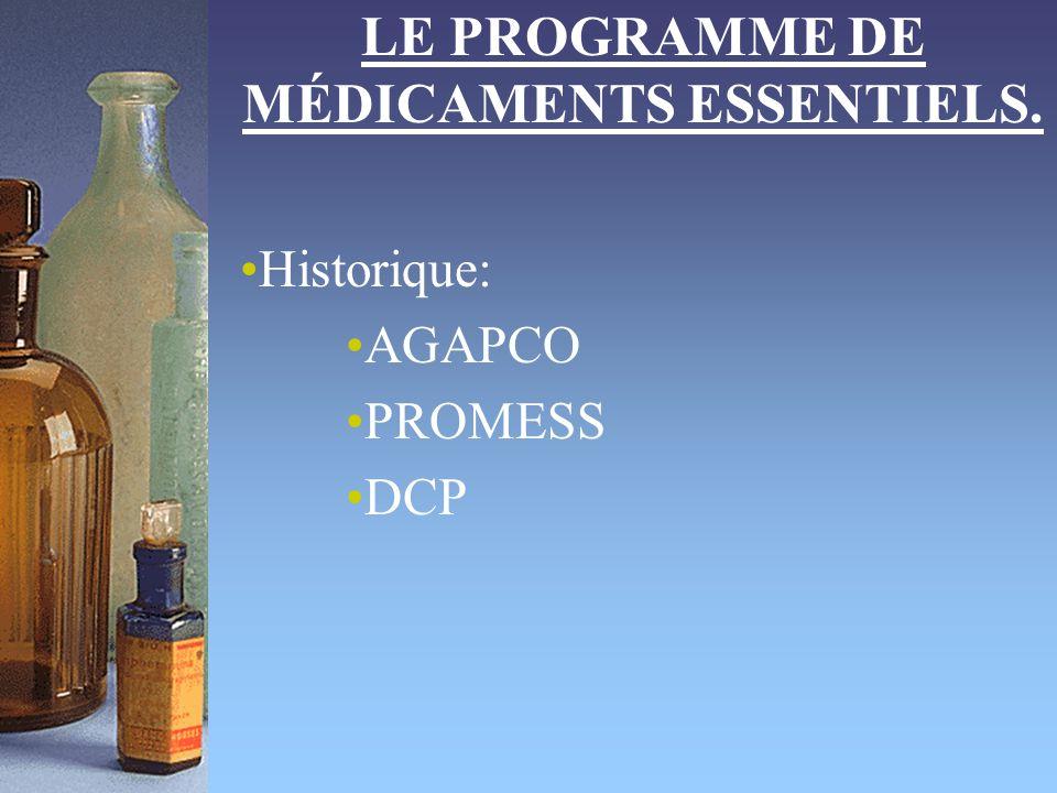 LE PROGRAMME DE MÉDICAMENTS ESSENTIELS.