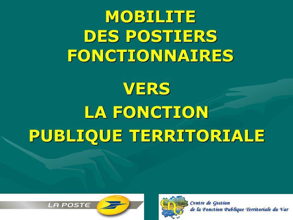 MOBILITE DES POSTIERS FONCTIONNAIRES
