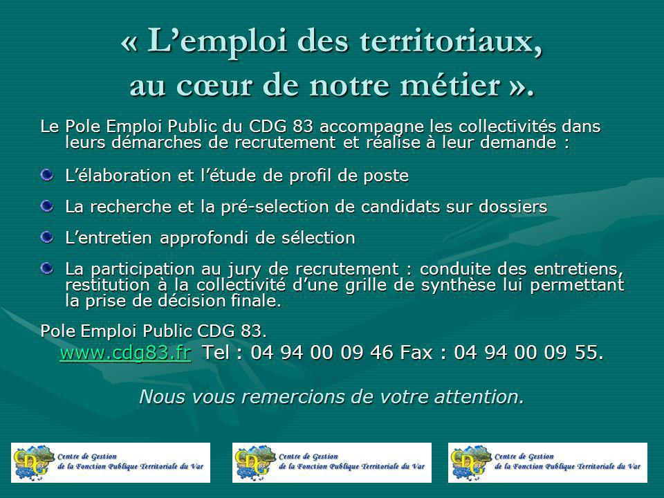 « L'emploi des territoriaux, au cœur de notre métier ».