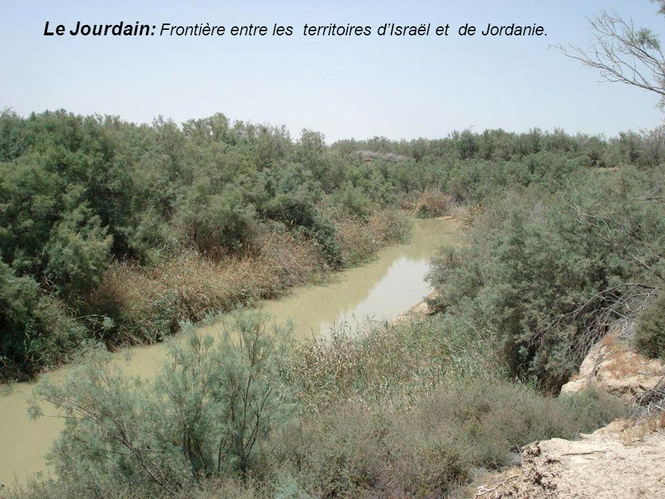 Le Jourdain: Frontière entre les territoires d'Israël et de Jordanie.