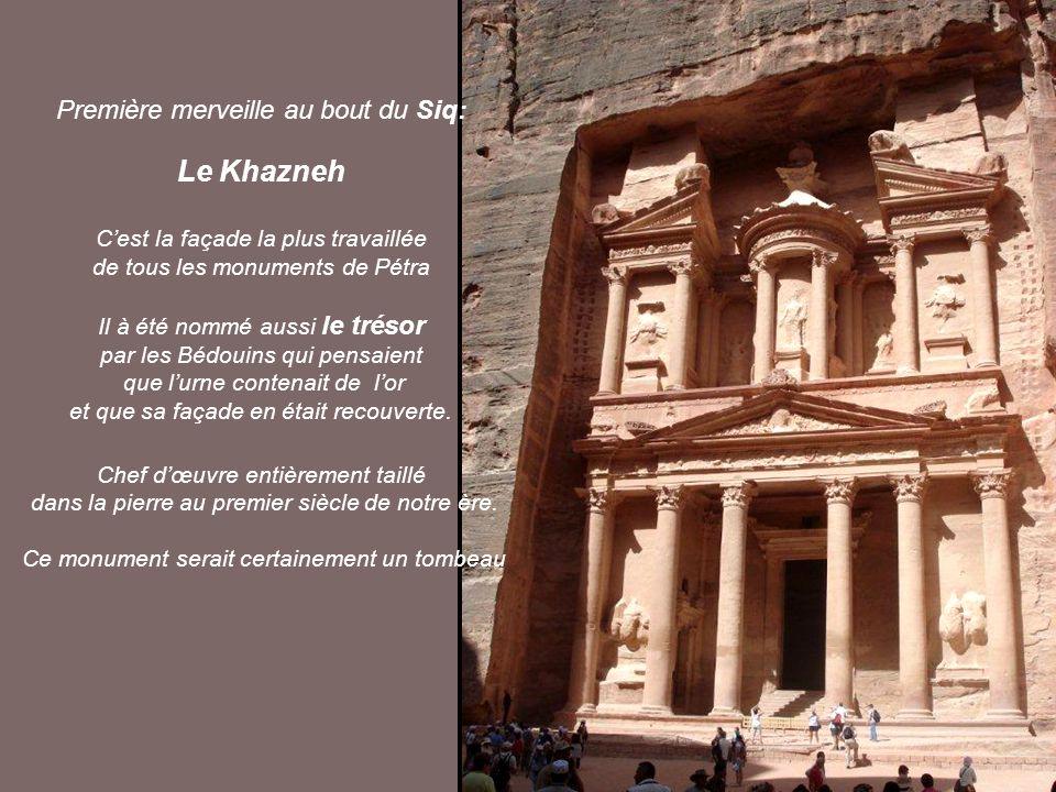 Le Khazneh Première merveille au bout du Siq: