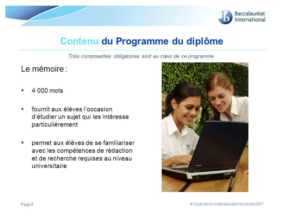 Contenu du Programme du diplôme Trois composantes obligatoires sont au cœur de ce programme.