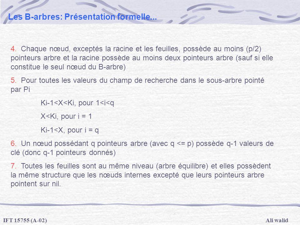 Les B-arbres: Présentation formelle...
