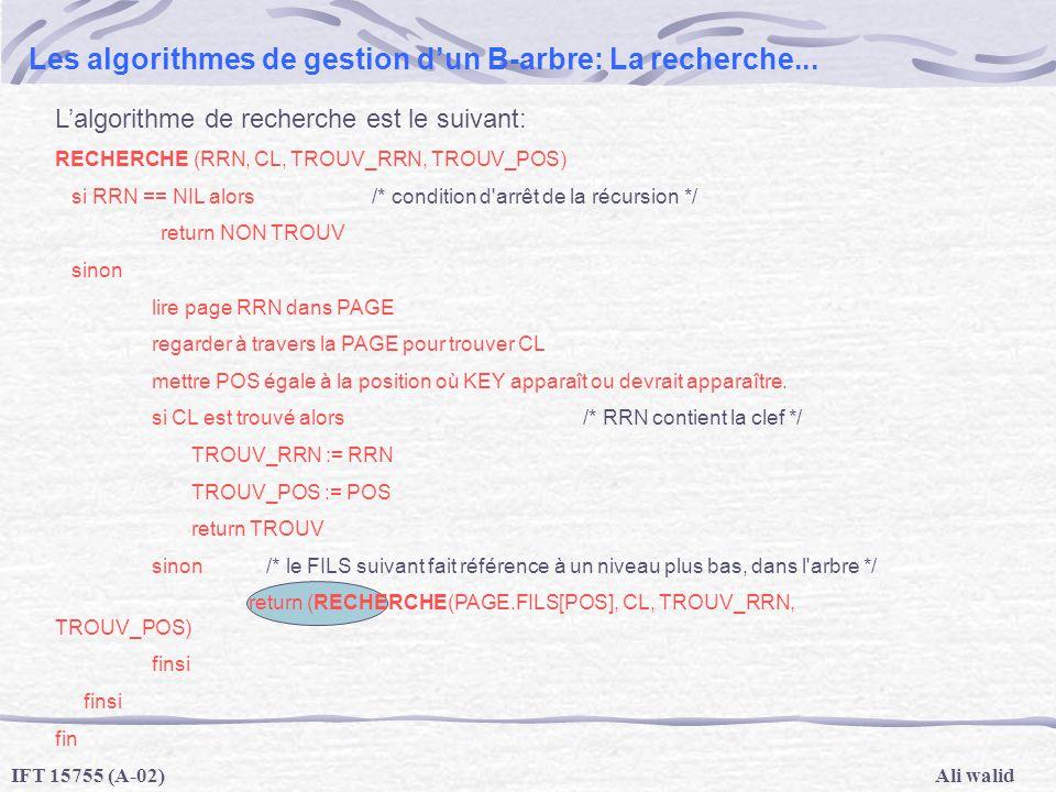Les algorithmes de gestion d'un B-arbre: La recherche...
