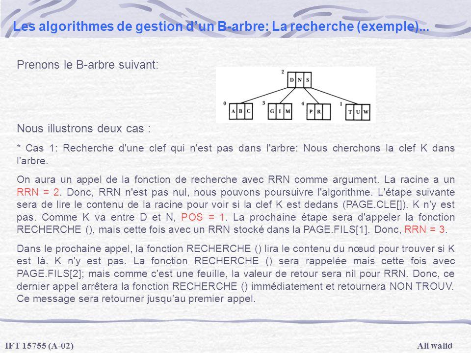 Les algorithmes de gestion d'un B-arbre: La recherche (exemple)...