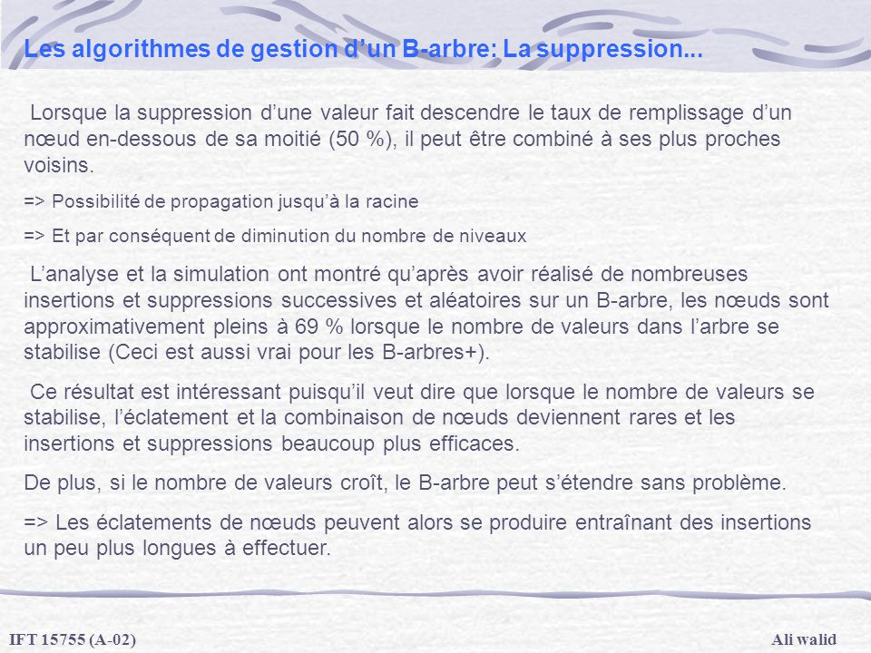 Les algorithmes de gestion d'un B-arbre: La suppression...