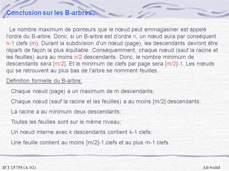 Conclusion sur les B-arbres...