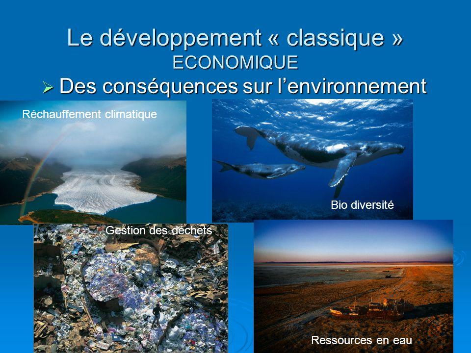 Le développement « classique » ECONOMIQUE
