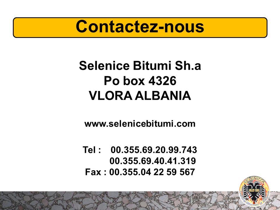 Contactez-nous Selenice Bitumi Sh.a Po box 4326 VLORA ALBANIA