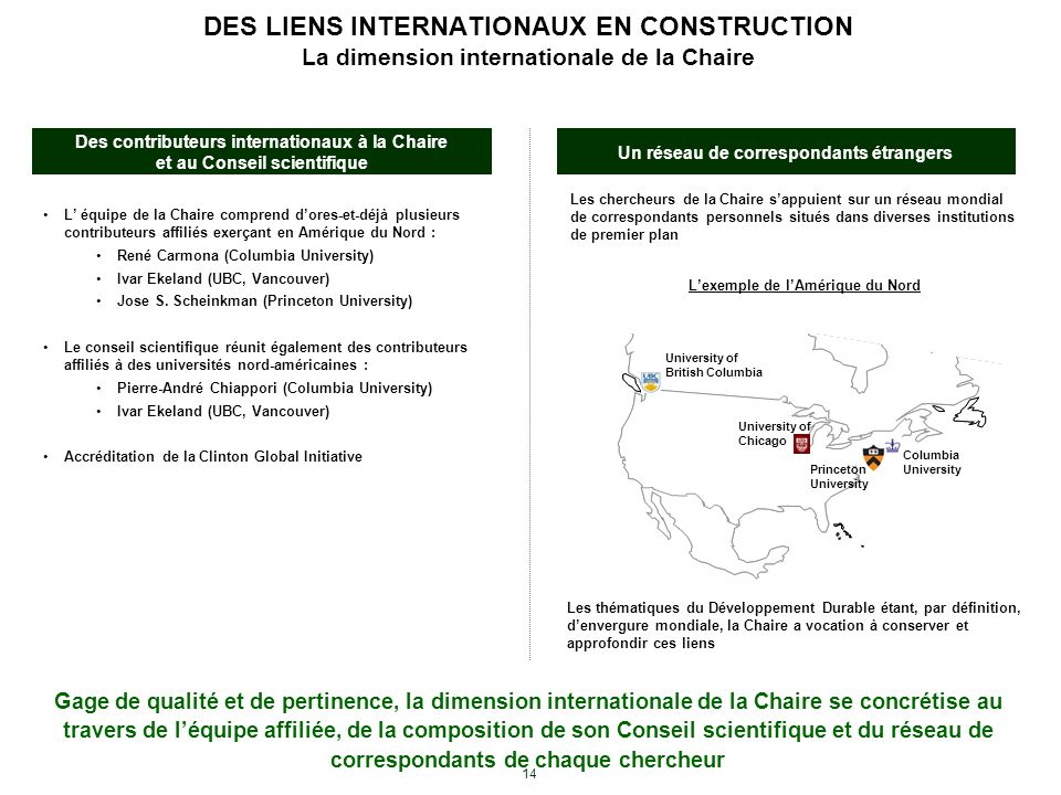 DES LIENS INTERNATIONAUX EN CONSTRUCTION La dimension internationale de la Chaire