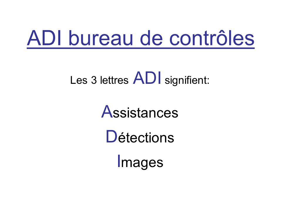 ADI bureau de contrôles