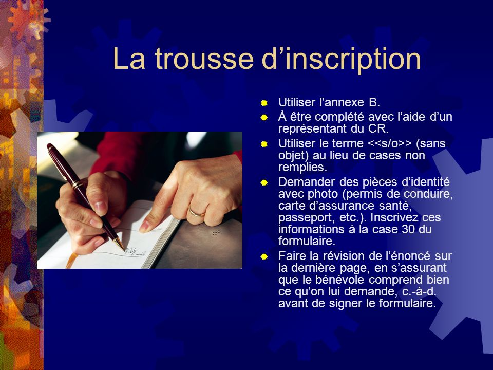 La trousse d'inscription
