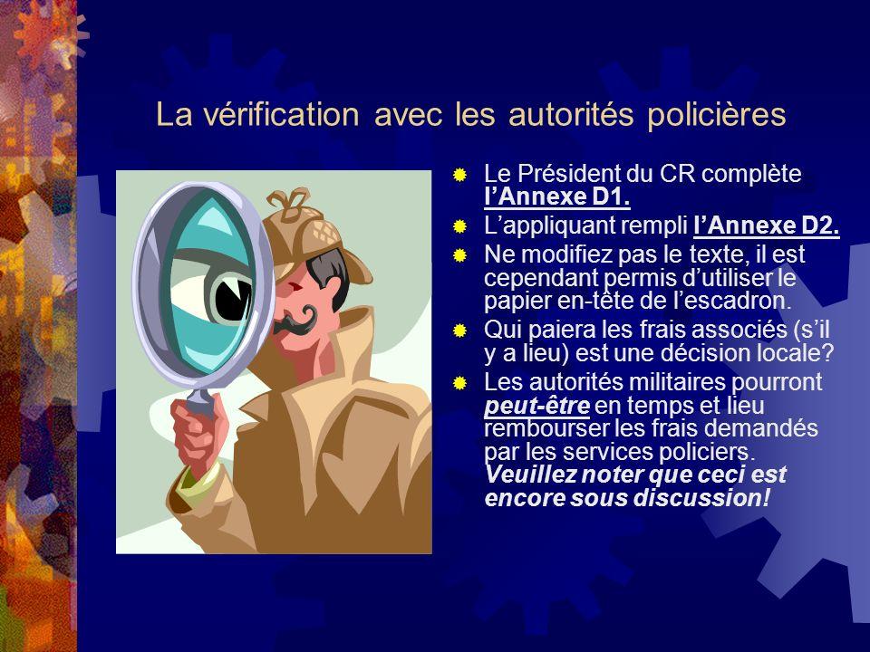 La vérification avec les autorités policières