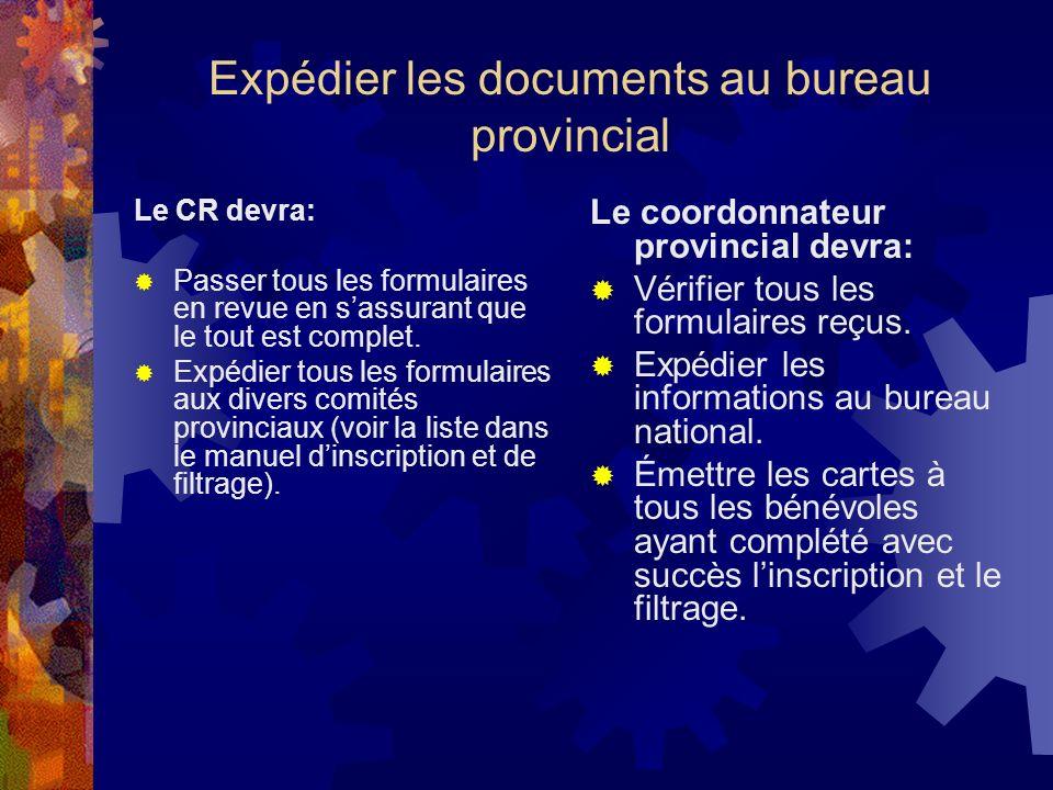 Expédier les documents au bureau provincial