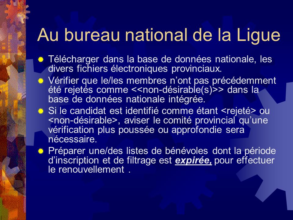 Au bureau national de la Ligue
