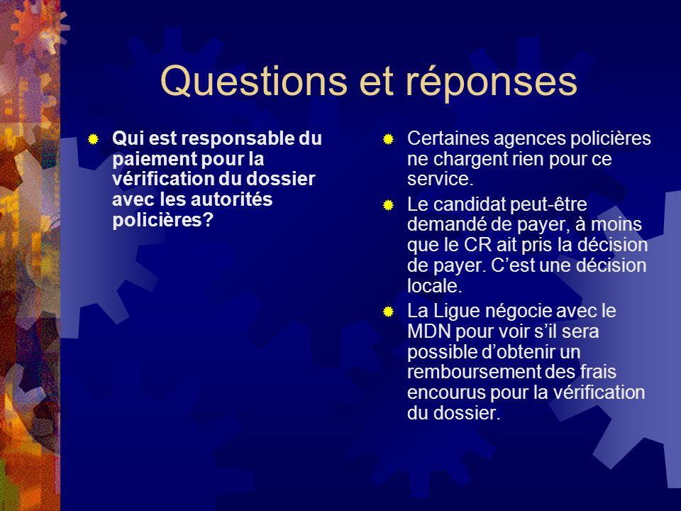 Questions et réponses Qui est responsable du paiement pour la vérification du dossier avec les autorités policières