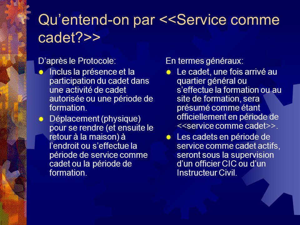 Qu'entend-on par <<Service comme cadet >>