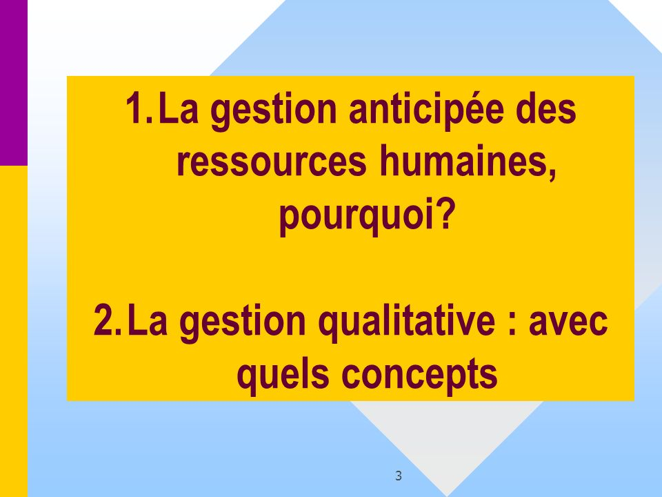 La gestion anticipée des ressources humaines, pourquoi