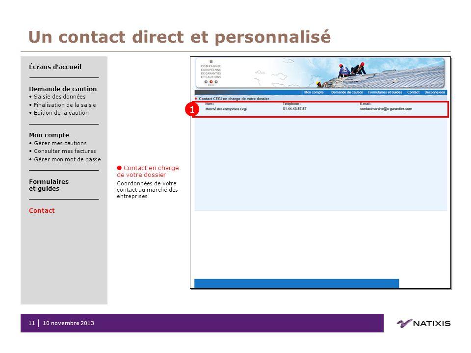Un contact direct et personnalisé