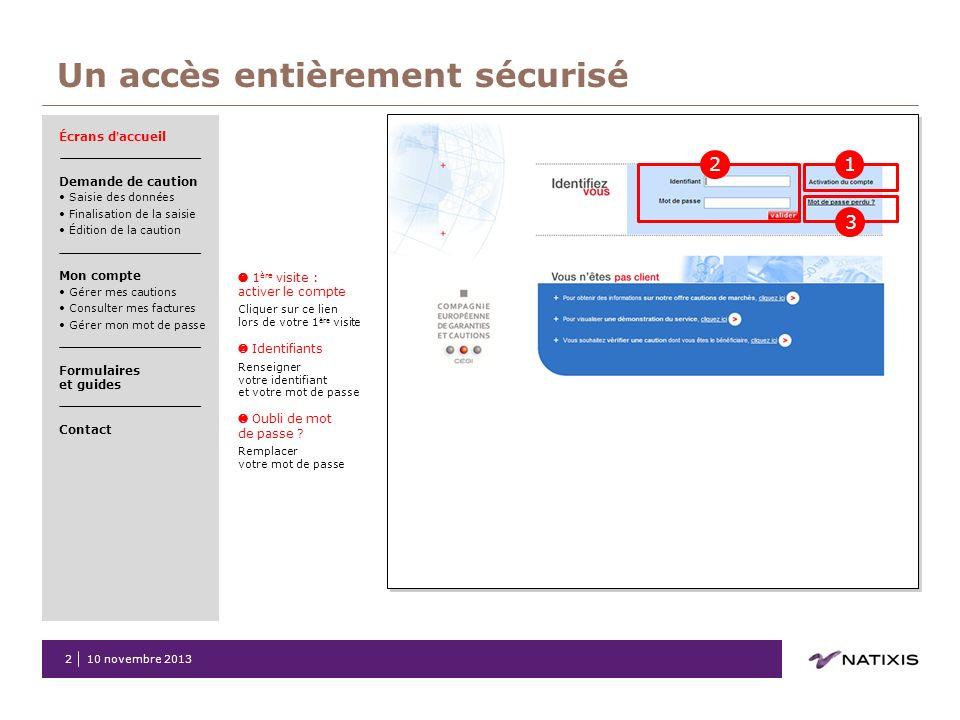 Un accès entièrement sécurisé