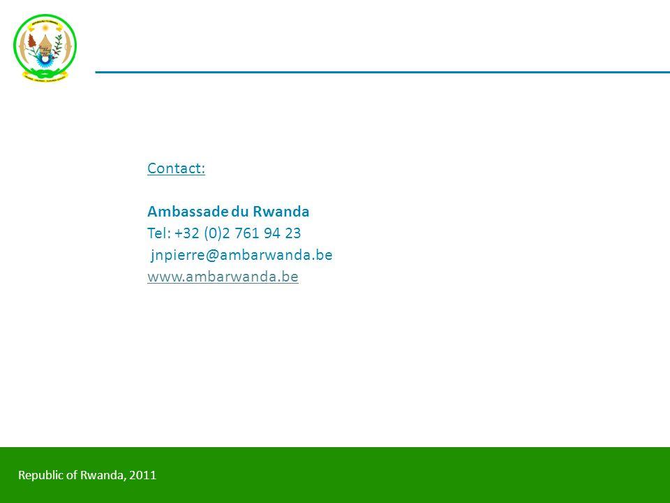 Contact: Ambassade du Rwanda Tel: +32 (0)2 761 94 23