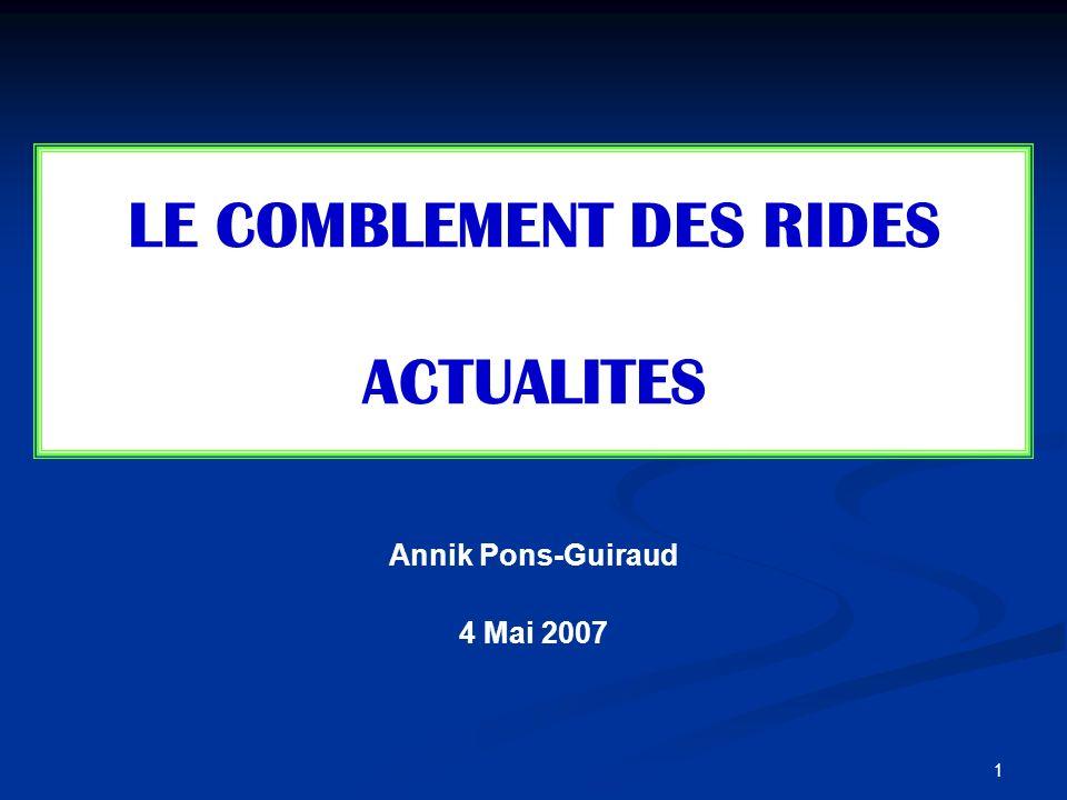 LE COMBLEMENT DES RIDES ACTUALITES