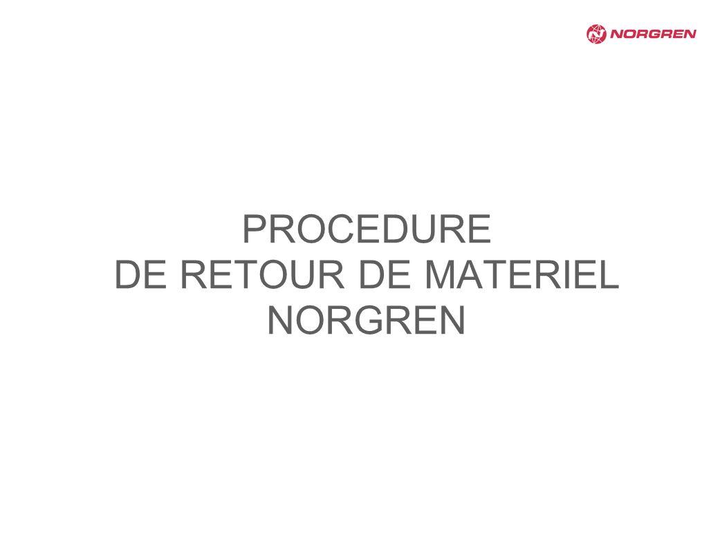PROCEDURE DE RETOUR DE MATERIEL NORGREN