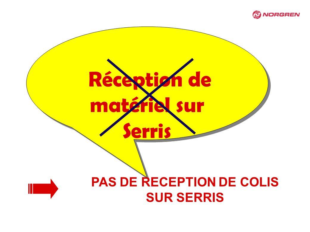 PAS DE RECEPTION DE COLIS SUR SERRIS
