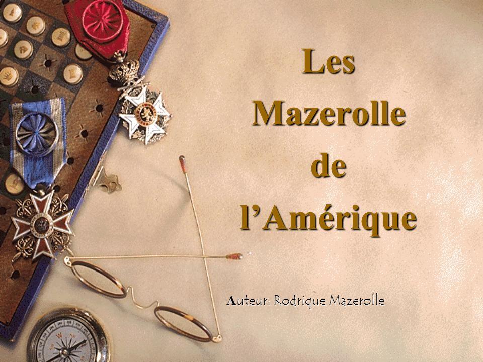 Les Mazerolle de l'Amérique Auteur: Rodrique Mazerolle
