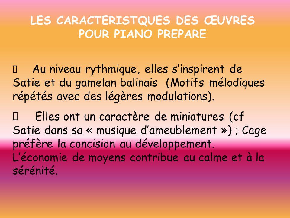 LES CARACTERISTQUES DES ŒUVRES POUR PIANO PREPARE
