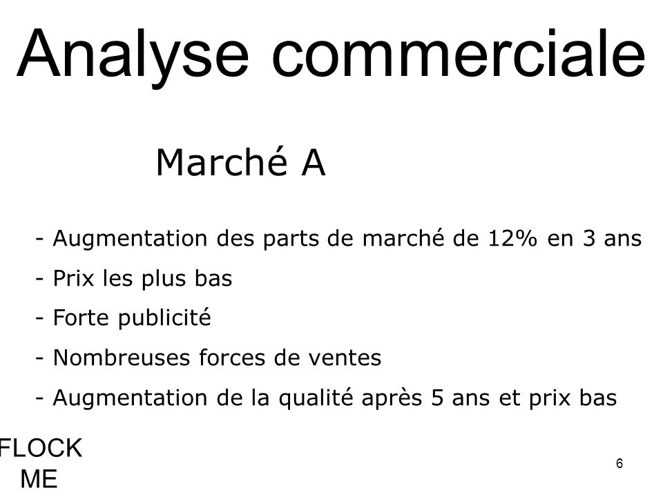 Analyse commerciale Marché A FLOCK ME