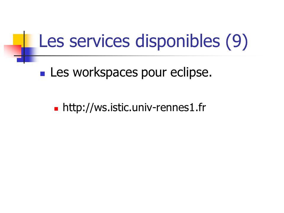 Les services disponibles (9)