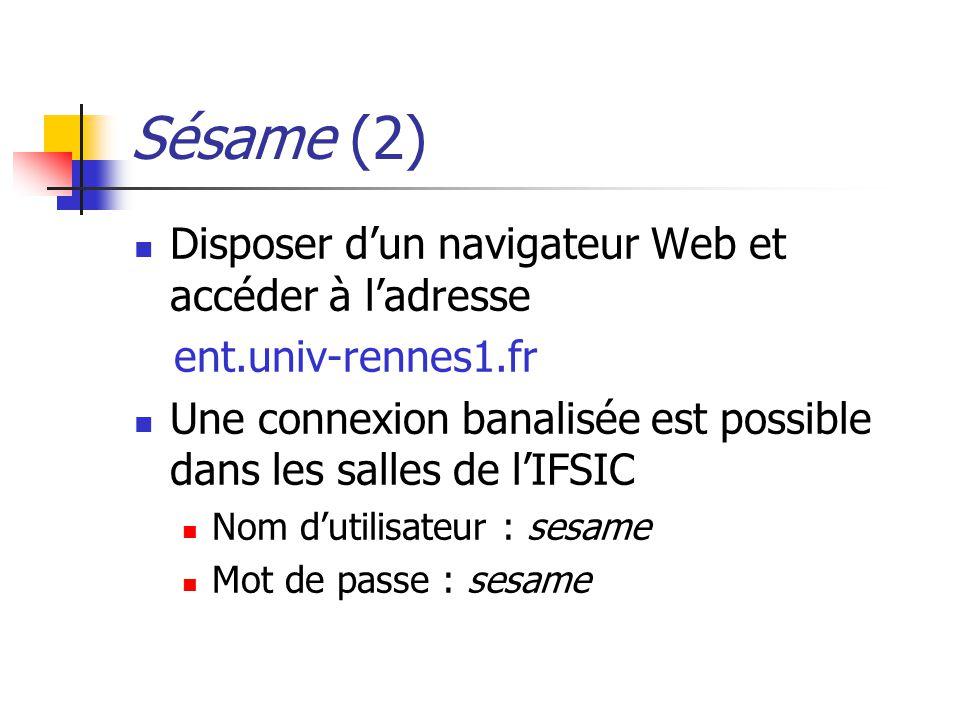 Sésame (2) Disposer d'un navigateur Web et accéder à l'adresse