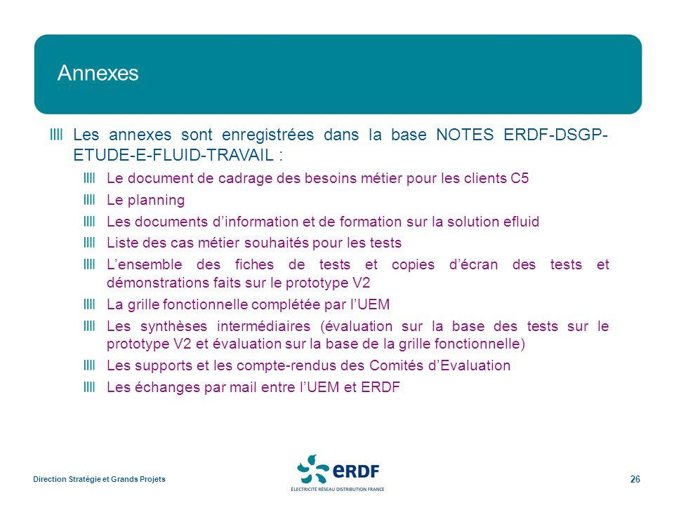 Annexes Les annexes sont enregistrées dans la base NOTES ERDF-DSGP- ETUDE-E-FLUID-TRAVAIL :