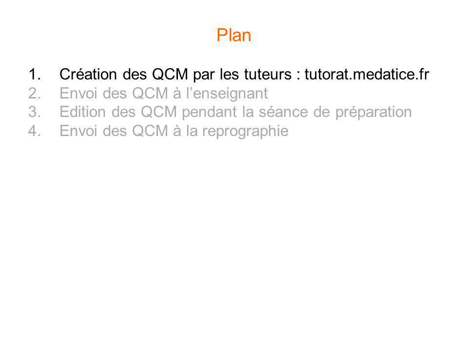 Plan Création des QCM par les tuteurs : tutorat.medatice.fr