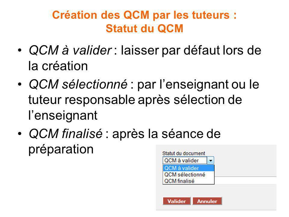 Création des QCM par les tuteurs : Statut du QCM